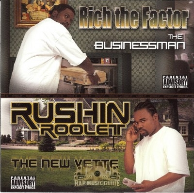 Rich The Factor & Rushin Roolet - The Businessman & The New Vette