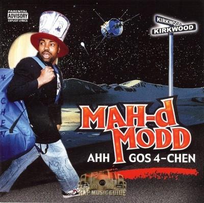Mah-d Modd - Ahh Gos 4-Chen