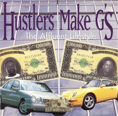 Hustlers Make G's - The Affluent Lifestyle