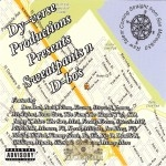 Dy-Verse Productions Presents - Sweatpants N D-Bo's: A Mateo Compilation