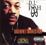 D.J. Pooh - Bad Newz Travels Fast