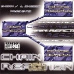 G-Man & L. Chedda Presents: - Chain Reaction