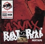 A-Wax - Rat Poison vs. Rat Trap