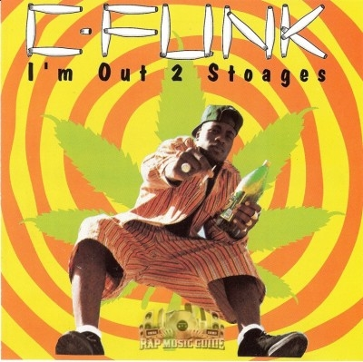 C-Funk - I'm Out 2 Stoages