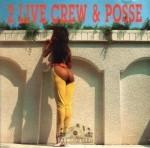 2 Live Crew & Posse - 2 Live Crew & Posse