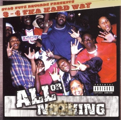 3-4 Tha Hard Way - All Or Nothing