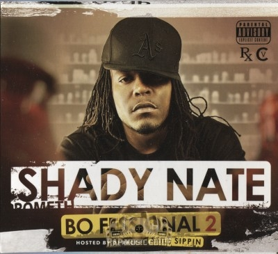 Shady Nate - Bo Fessional 2 Still Sippin