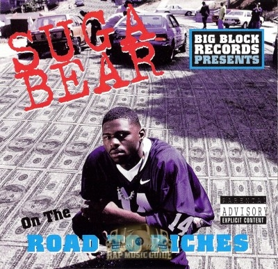 Suga Bear - On The Road To Riches