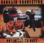 Gangsta Connection - Potential To Ball