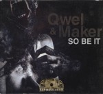 Qwel & Maker - So Be It