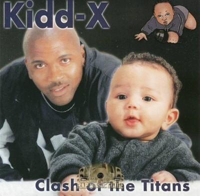 Kidd-X - Clash Of The Titans
