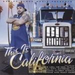 Big Riggz - This Is California