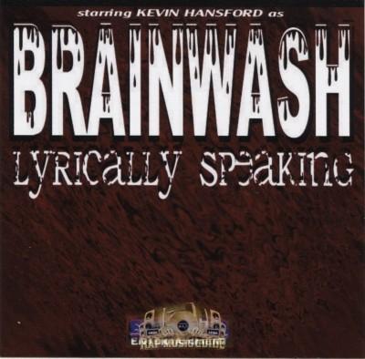 Brainwash - Lyrically Speaking
