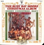 The Rudy Ray Moore Christmas Album - Merry Christmas, Baby