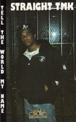 Straight TMK - Tell the World My Name