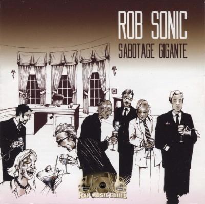 Rob Sonic - Sabotage Gigante