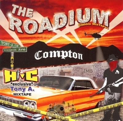 Tony A. - Hi-C Mixtape: The Roadium Classic Mixtapes