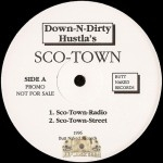 Down-N-Dirty Hustlas - Sco Town