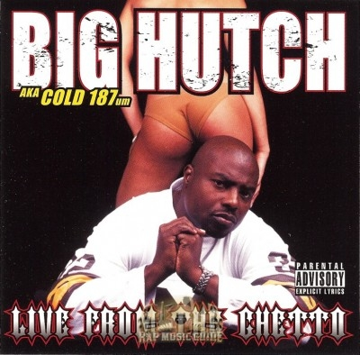 Big Hutch - Live From The Ghetto