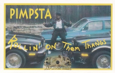 Pimpsta - Rollin' On The Thangs