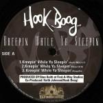 Hook Boog - Kreepin While Ya Sleepin Remix