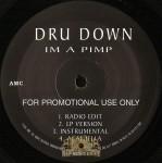 Dru Down - I'm A Pimp / Money