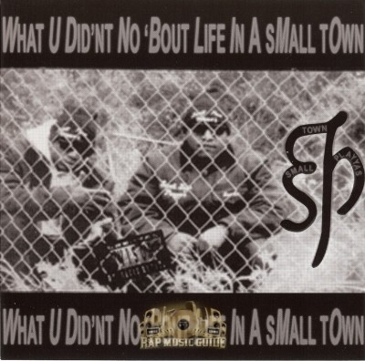 Small Town Playyas - What U Did'nt No 'Bout Life In A Small Town