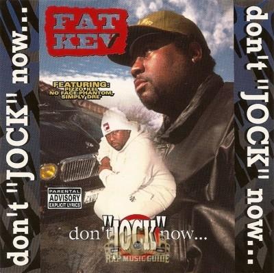 Fat Kev - Don't Jock Now