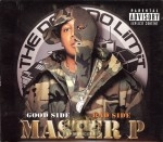 Master P - Good Side Bad Side