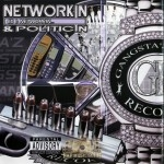 Networkin & Politicin - CD 1: Networkin