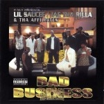 Lil Saucee, Jae Tha Rilla & Affiliates - Bad Business