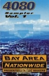 4080 - Sampler Vol.1 - Bay Area Nation Wide