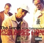 Lords Of The Underground - Resurrection