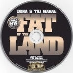 Duna & Taj Mahal - Fat Of The Land