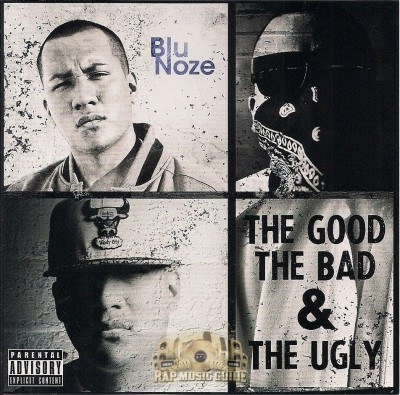 Blu Noze - The Good The Bad & The Ugly