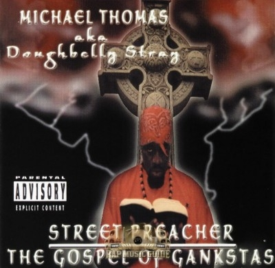 Doughbelly Stray - Street Preacher The Gospel Of Gankstas