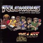 Felonious - The List