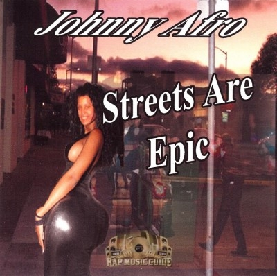Johnny Afro - Streets Are Epic