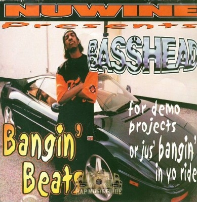 Nuwine Presents - Basshead Bangin' Beats