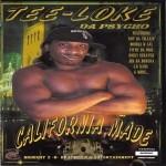 Tee-Loke Da Psycho - California Made