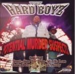 The Hard Boyz - Potential Murder Suspects
