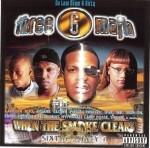 Three 6 Mafia - When The Smoke Clears