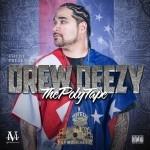 Drew Deezy - The Poly Tape