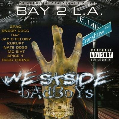 Bay To L.A. - Westside Badboys