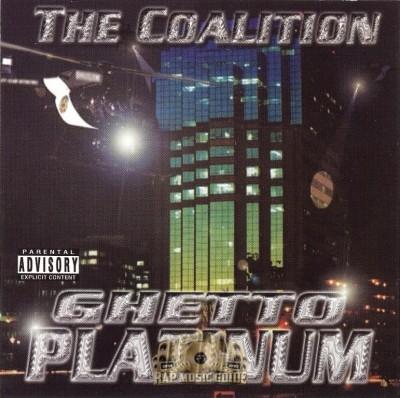 The Coalition - Ghetto Platinum