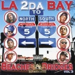 LA 2 Da Bay - Beaches & Bridges Vol. 3