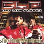 Get Low Playaz - The Family Business
