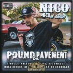 Nico - Pound Da Pavement
