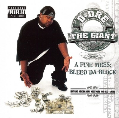D-Dre The Giant - A Fine Mess: Bleed Da Block