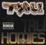 TRU - TRU Homies